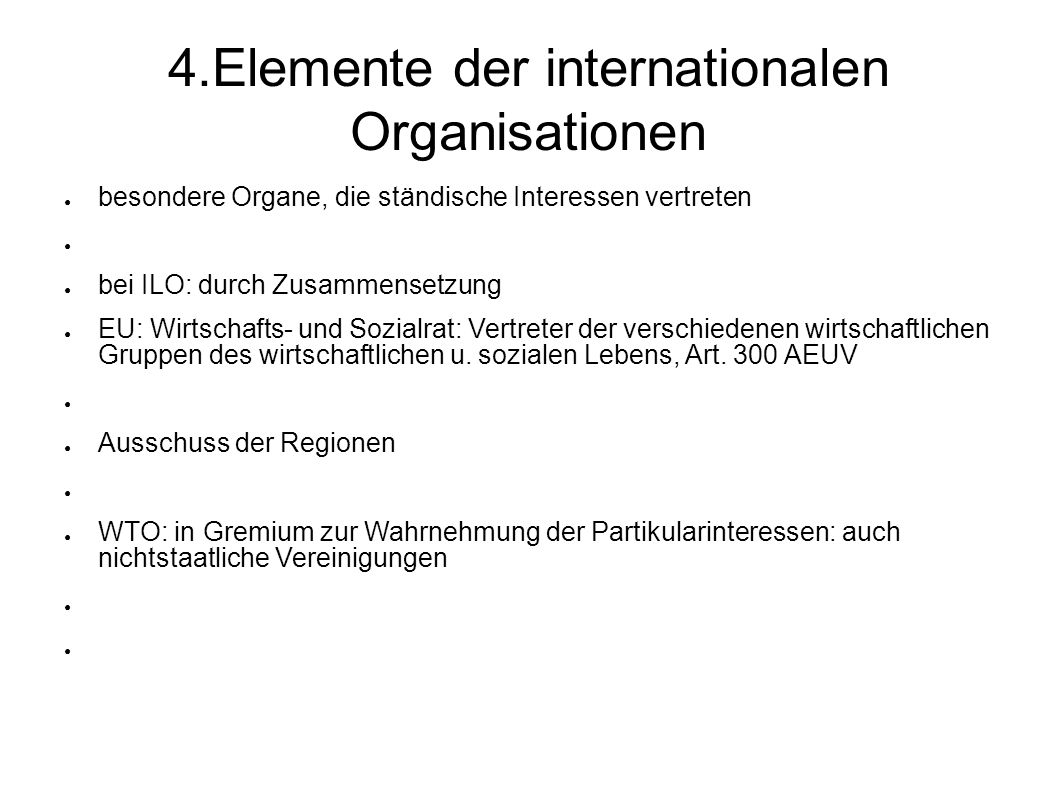4 Elemente Das Recht Der Internationalen Organisationen Ppt