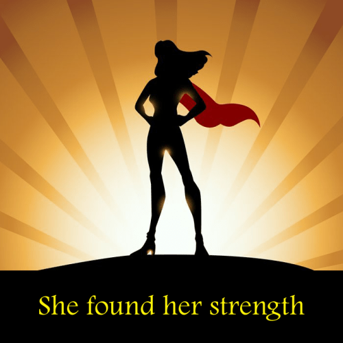 she found her strength