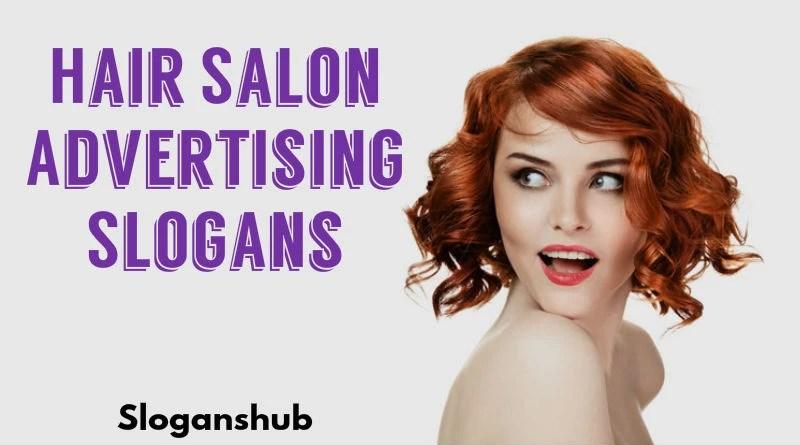70 Catchy Hair Salon Advertising Slogans