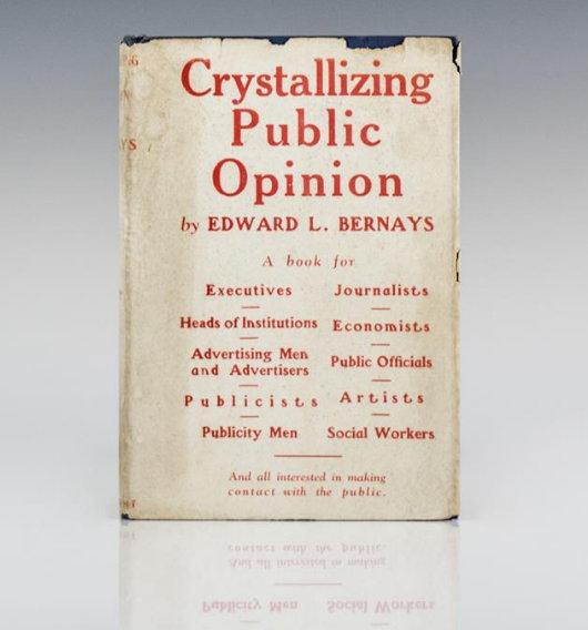 Propaganda (Edward bernays,1928)