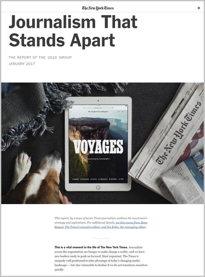 """뉴욕타임스 2017 보고서, """"Journalism That Stands Apart"""" (일명: 2020 보고서) https://www.nytimes.com/projects/2020-report/"""