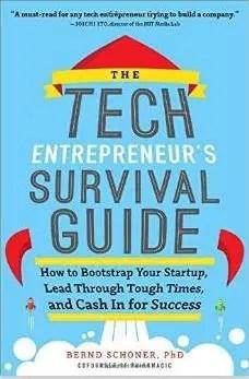 tech entrepreneur's survival guide