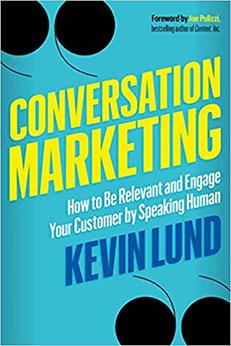 Speak Human, Engage Customers with Conversation Marketing
