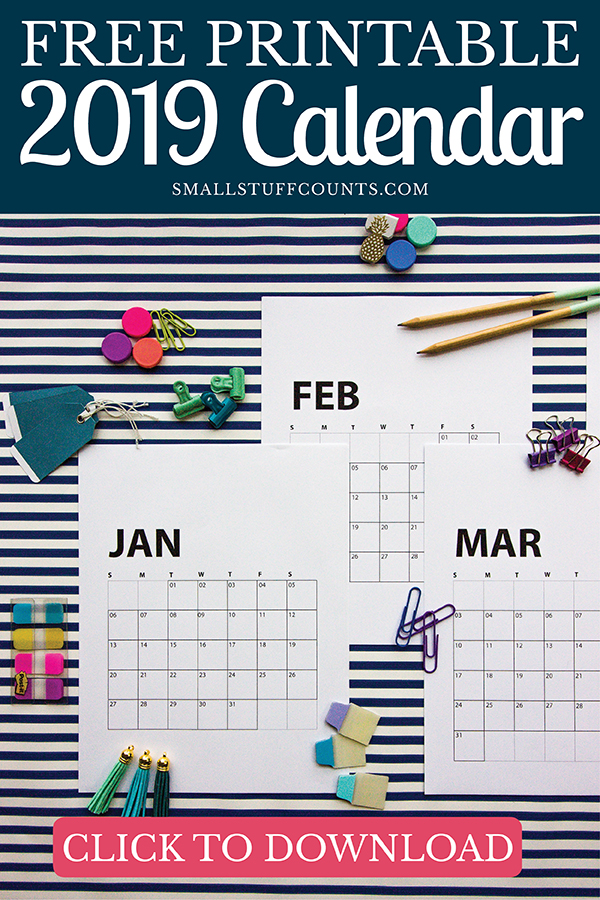 Free Printable 2019 Calendar You Can Print At Home - Small Stuff Counts