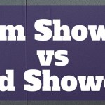 Mum Showers vs Dad Showers