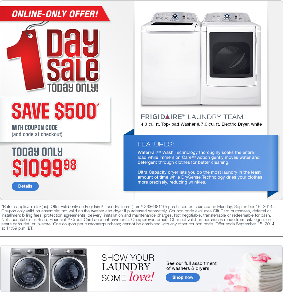 Sears Washer And Dryer Canada Sears Canada One Day Flash Promo Code Save 500 Off Frigidaire