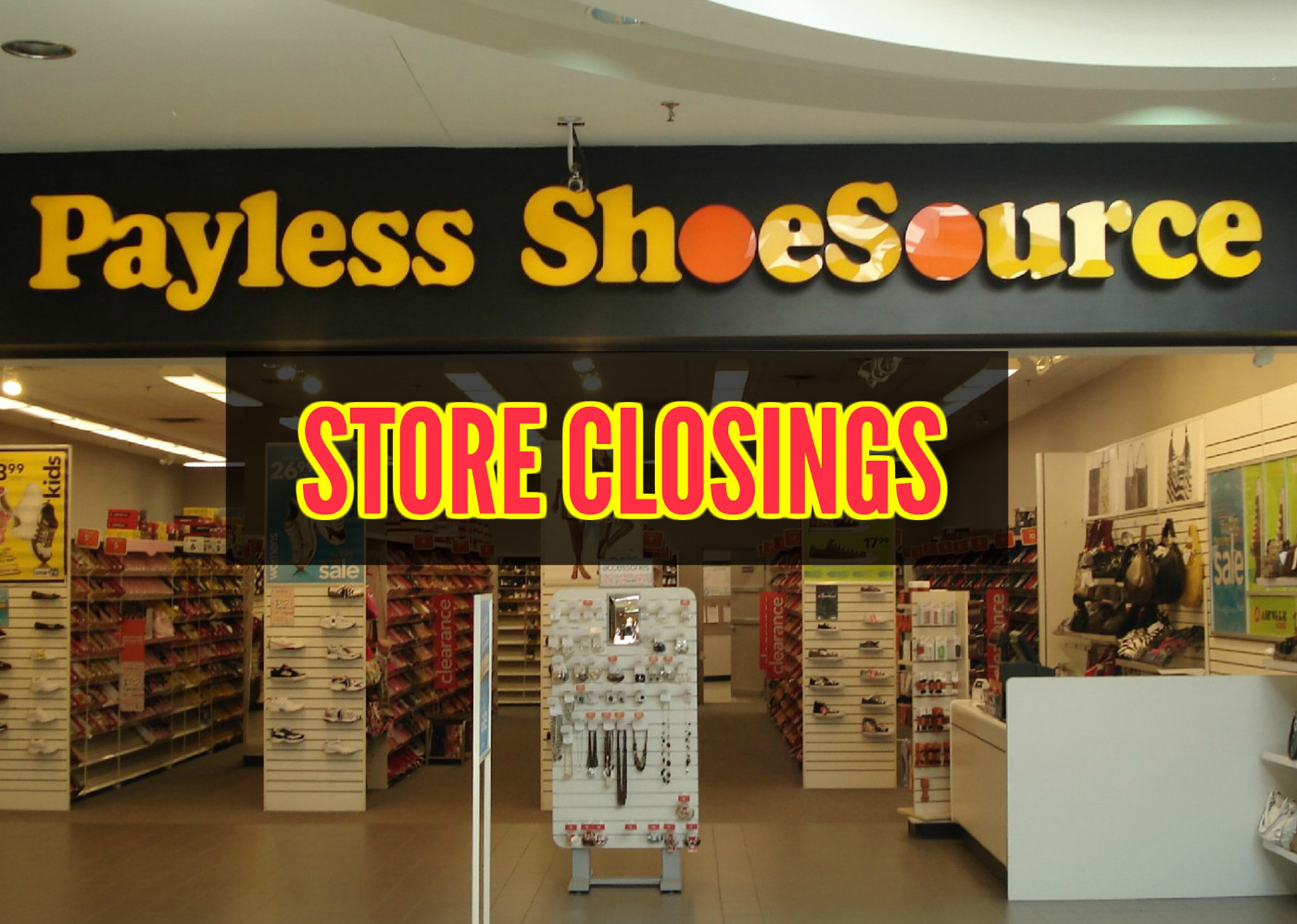 Canadian Stores Payless Shoes Files For Bankruptcy Closing Up To 500
