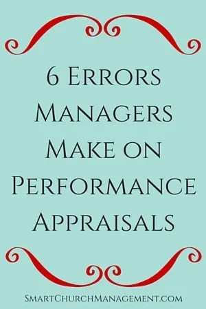 6 Errors Managers Make on Performance Appraisals - performance appraisal