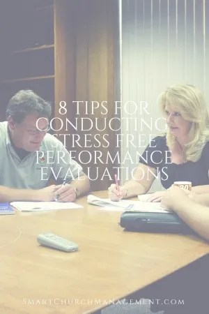 8 Tips For Conducting Stress Free Performance Evaluations