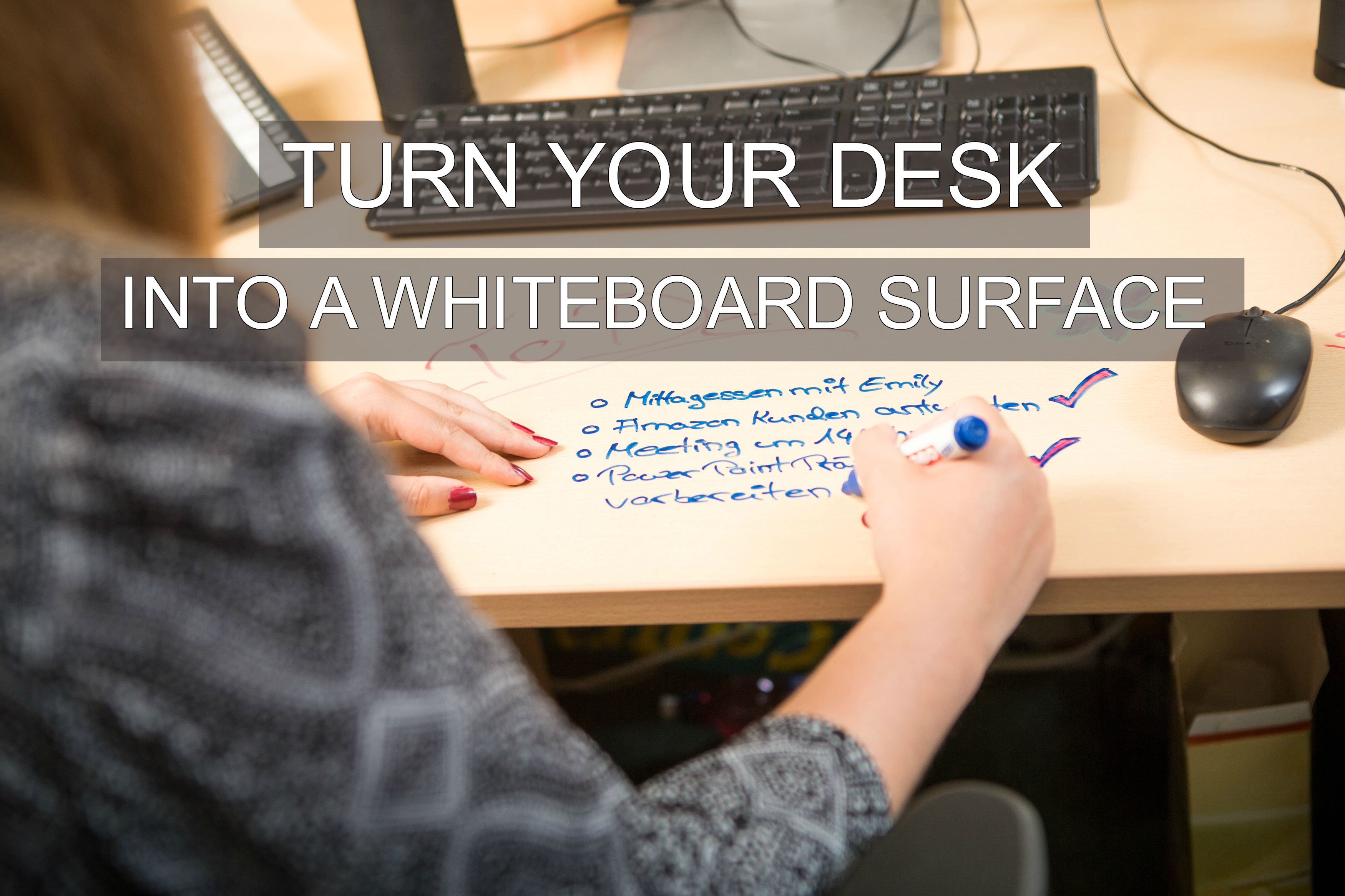 Turn A Wall Into A Whiteboard Turn Your Desk Into A Whiteboard Surface Smarter Surfaces Blog