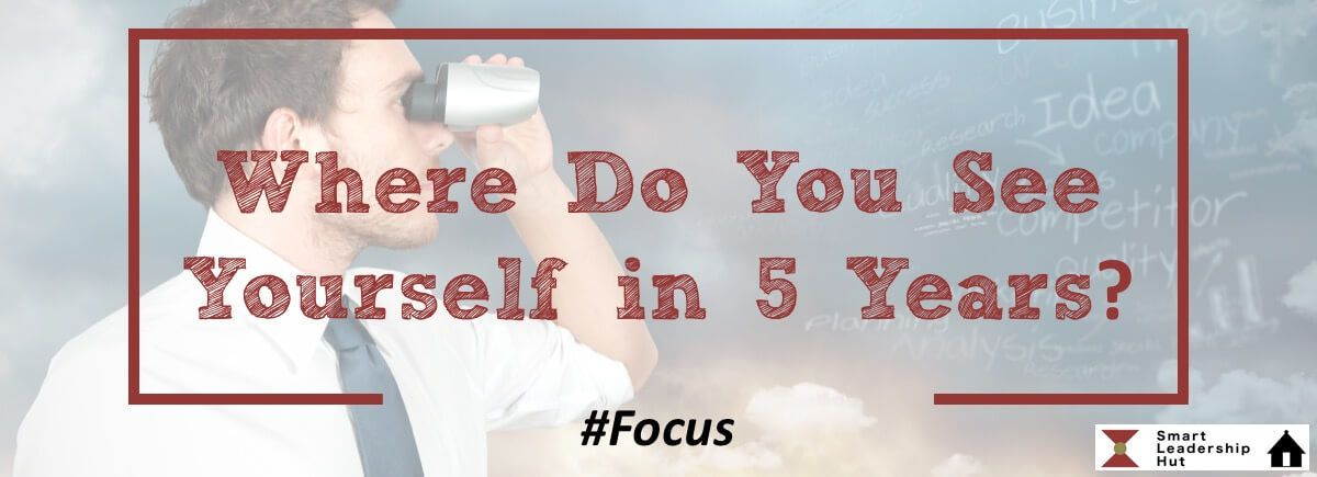 Where do you see yourself in 5 years learn to stand-out from the crowd!