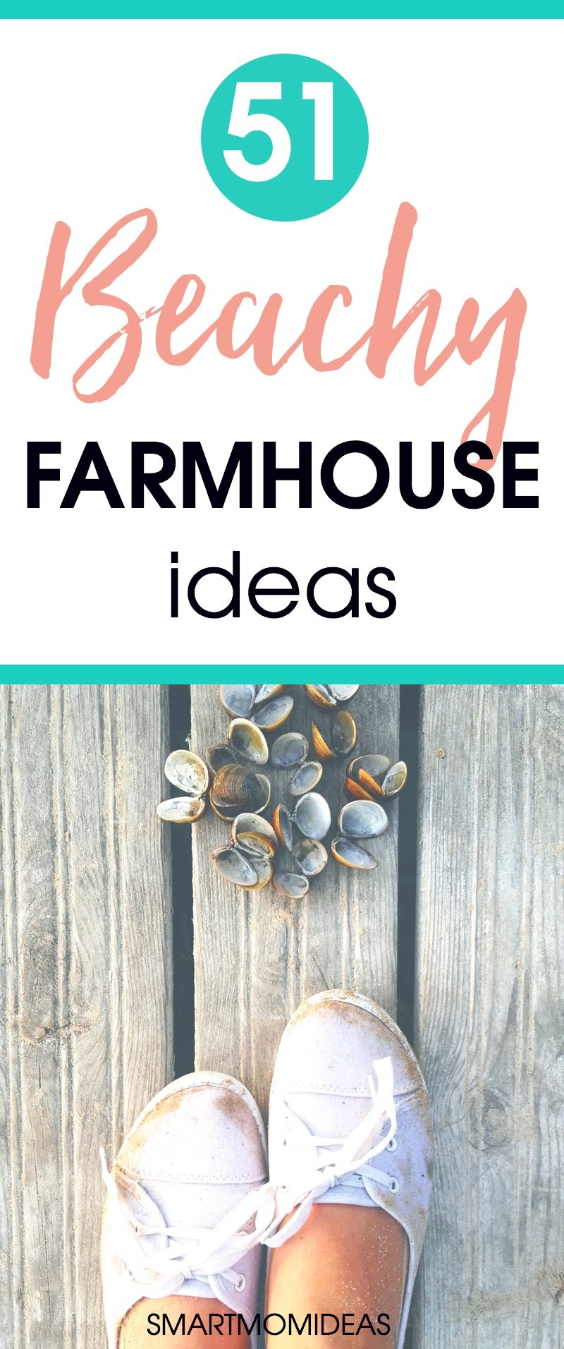 51 Beachy Farmhouse Ideas Smart Mom Ideas