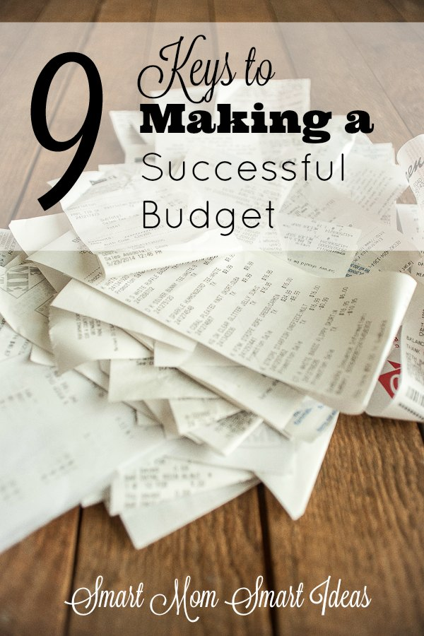 9 Keys to Making A Successful Family Budget Homemaking Smart Mom