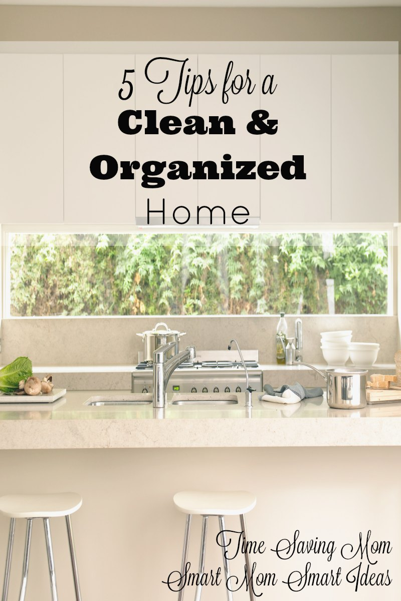 5 tips for a clean and organized home - Tips to keep your house more organized ...