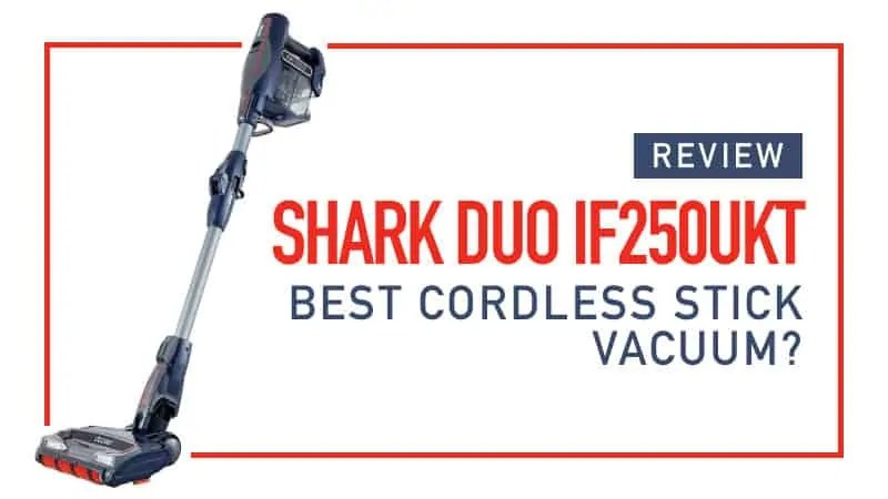 Shark Steam Mop Hardwood Floors Review Shark Duo If250ukt Best Cordless Stick Vac In Uk