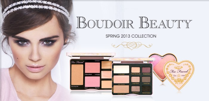 Too-Faced-Boudoir-Beauty-Makeup-Collection-for-Spring-2013-promo