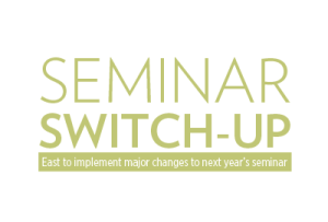 Switching Up Seminar