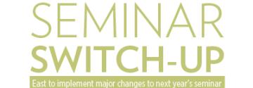 Switching Up Seminar