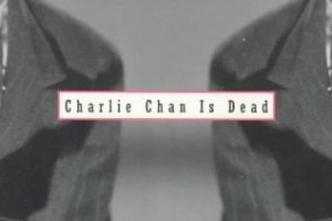 Charlie Chan Is Dead: An Anthology of Contemporary Asian American Fiction edited by Jessica Hagedorn
