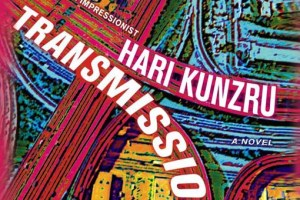 Transmission by Hari Kunzru [in AsianWeek]