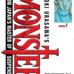Monster (vol. 1) by Naoki Urasawa, English adaptation by Agnes Yoshida, translated by Satch Watanabe