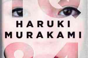1Q84 by Haruki Murakami, translated by Jay Rubin and Philip Gabriel