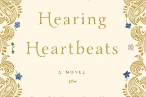 The Art of Hearing Heartbeats by Jan-Philipp Sendker, translated by Kevin Wiliarty