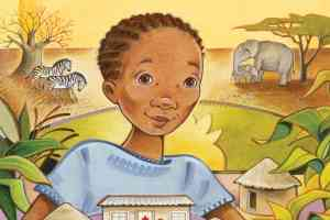 Mimi's Village: And How Basic Health Care Transformed It by Katie Smith Milway, illustrated by Eugenie Fernandes