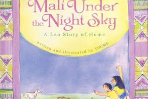 Mali Under the Night Sky: A Lao Story of Home by Youme