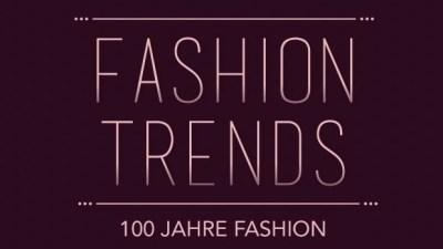 [Infografik] 100 Jahre Fashion – und wie Du die Trends heute trägst