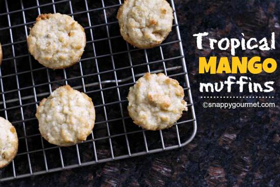 Tropical Mango Muffins | Snappy Gourmet