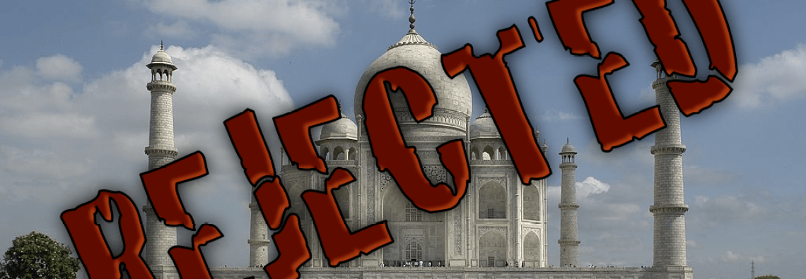 Taj Mahal rejected