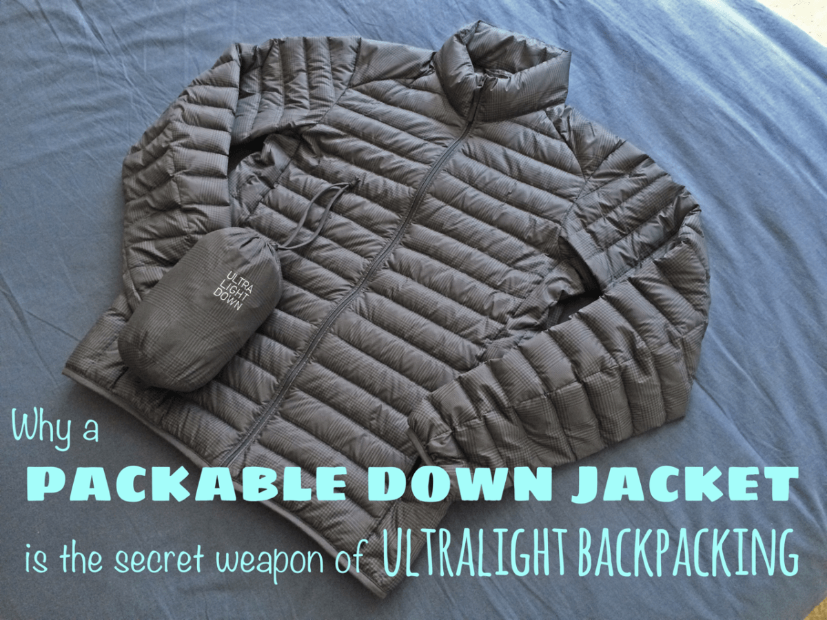 Why a packable down jacket is the secret weapon of ultralight backpacking