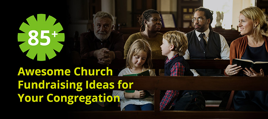 85+ Awesome Church Fundraising Ideas for Your Congregation