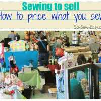 Selling what you sew - how to price your work