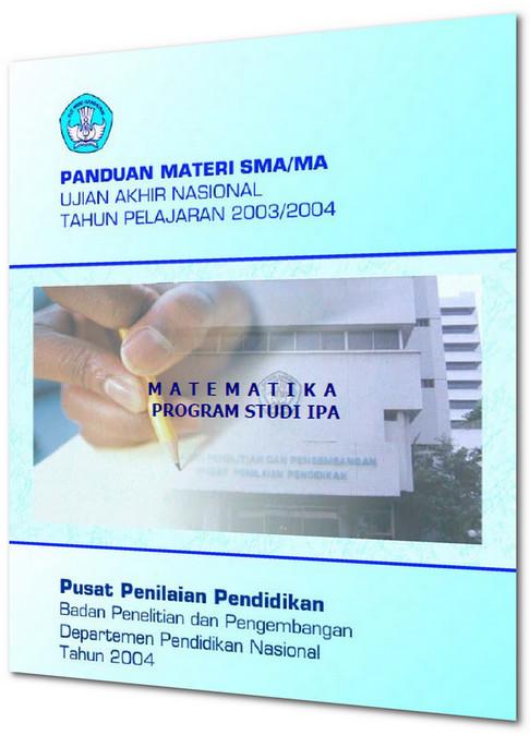 Materi Soal Dan Pembahasan Ujian Nasional Un Matematika Sma 2004 Soalujian Net