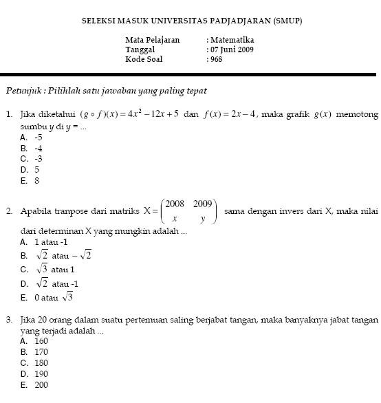 Soal Seleksi Masuk Universitas Padjadjaran 2009 Soalujian Net