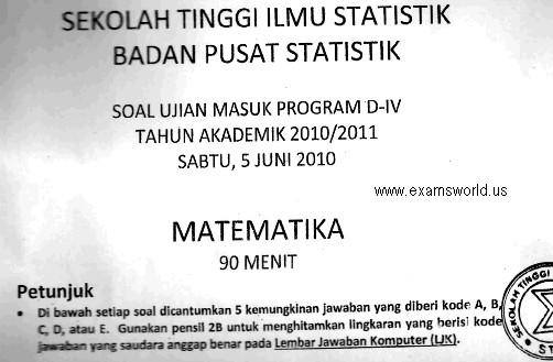 Contoh Soal Ujian Matematika Seleksi Masuk Sekolah Tinggi Ilmu Statistika