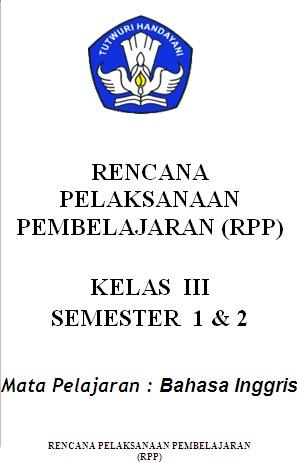 Rpp Bahasa Inggris Rpp Bahasa Inggris Sma Berkarakter Dan Silabus 2013 2014 Rpp Bahasa Inggris Untuk Sd Kelas 1 Sampai Kelas 6