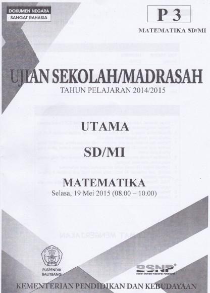 Naskah Soal Ujian Sekolah Madrasah Usm 2014 2015 Soalujian Net