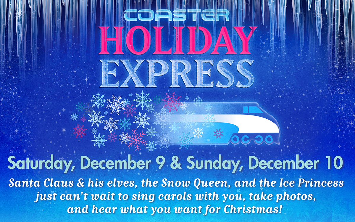 Coaster Holiday Express 2017, Ride the Train with Santa!