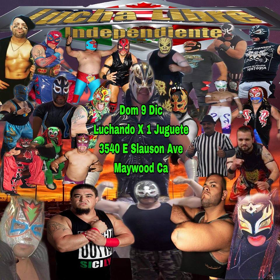 Juguetes Lucha Libre Lucha Libre Independientes In Maywood Ca Socaluncensored