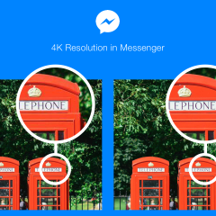 Facebook enables 4K picture ability in Messenger