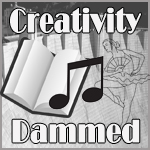 Creativity Dammed