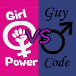 Girl Power vs. Guy Code