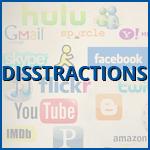 disstractions