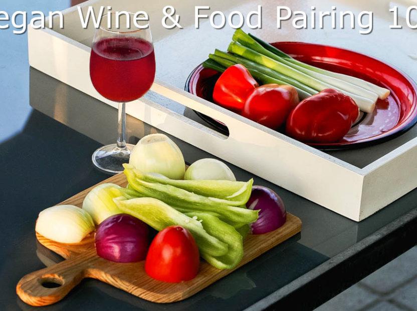 Vegan Food and Wine Pairing \u2013 5 Top Tips  FAQs - Social Vignerons