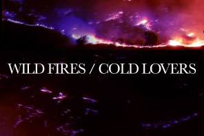 New Music : Wild Fires / Cold Lovers from HIRA KING
