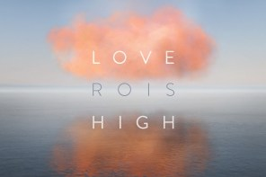 ROIS - Love High EP - Sodwee.com