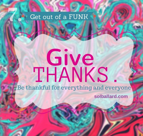 Give Thanks. Be Grateful.